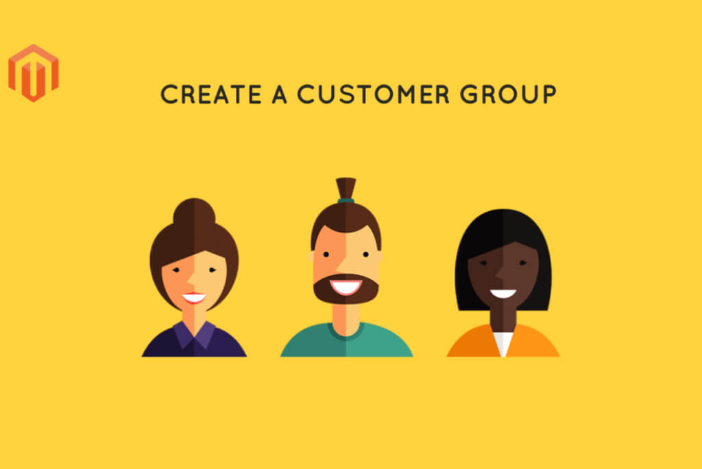 Magento Customer Group: How to Create for Wholesale Buyers