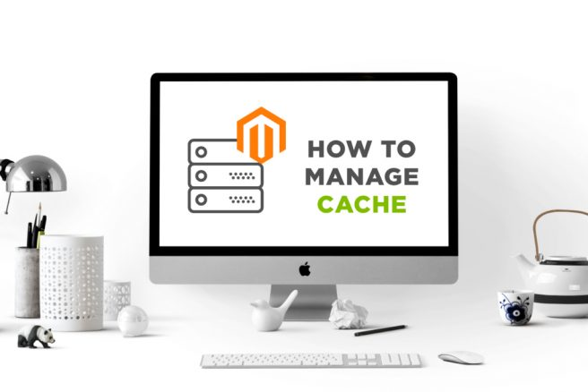 Magento Cache:  How And Why Your Store Needs It