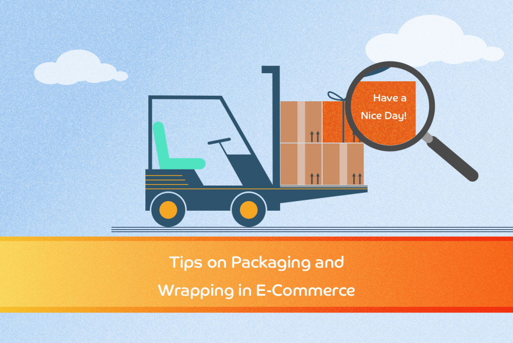 E-Commerce Packaging and Wrapping Tips