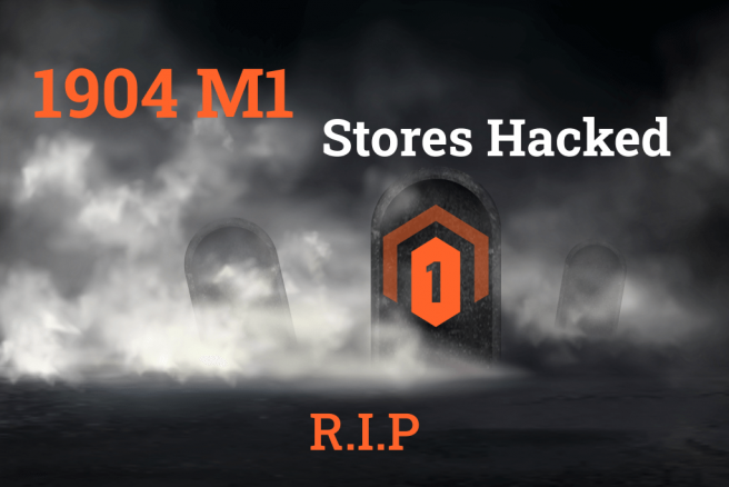 Magento 1 Dangers: Nearly 2,000 Stores Hacked in Two Days