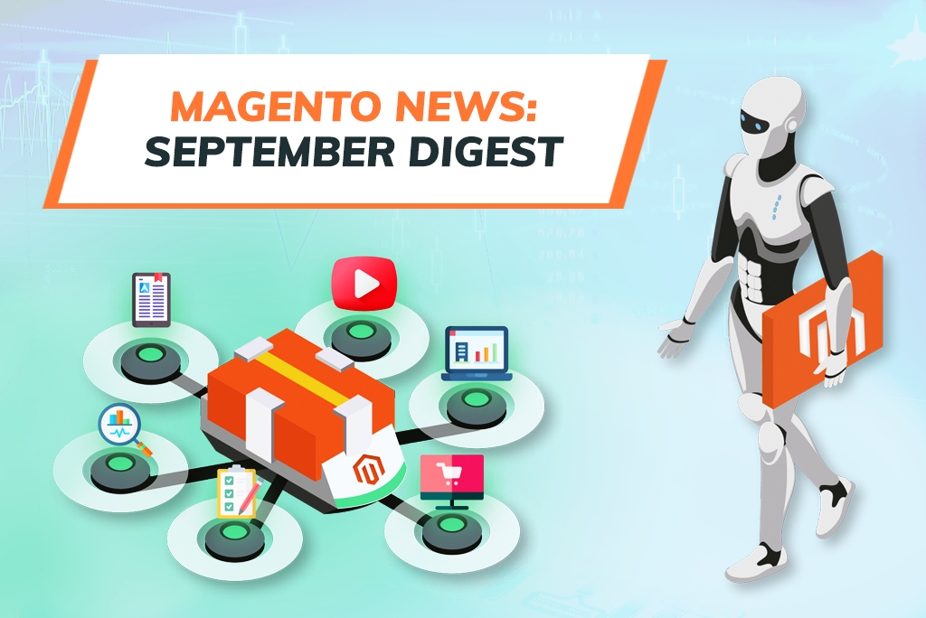 Magento News Digest by GoMage. Magento Updates September 2020