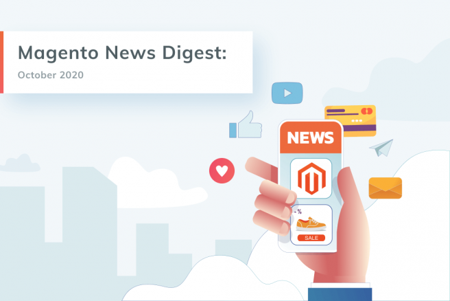 Magento News Digest by GoMage. Top Magento Updates October 2020
