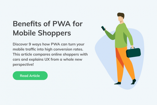 Article that lists 9 ways the new PWA technology improves the UX of mobile shoppers.
