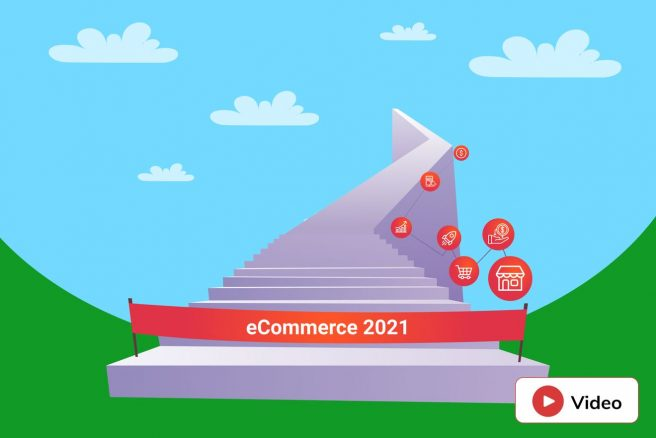 New Video: 7 Steps to Include into eComm Strategy in 2021
