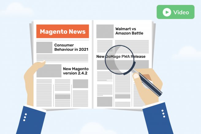 Magento News: Highlights of Key Events in February 2021